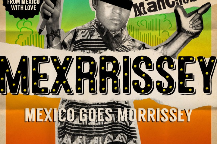 Listen to No Manchester: Mexico does Morrissey by Mexrrissey